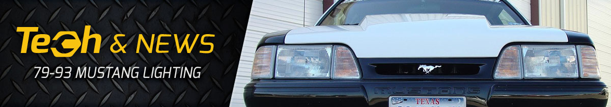 79-93 Mustang Lighting Tech & News